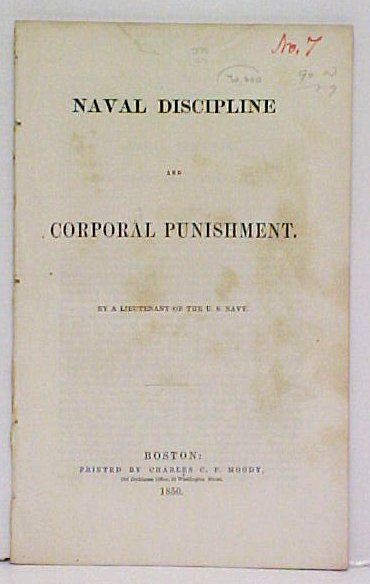 Image for Naval Discipline and Corporal Punishment  by a Lieutenant of the U.S. Navy.disbound.