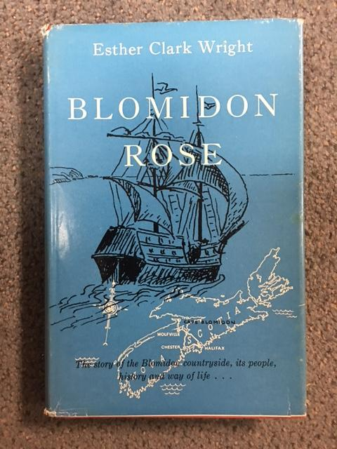 Image for Blomidon Rose : The Story of the Blomidon Countryside, Its People, History and Way ofLlife. First Edition in dustjacket