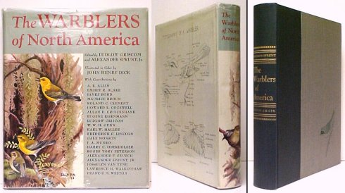 Image for Warblers of North America  : A Popular Account of The Wood Warblers as theyoccur in the Western Hemisphere. First Edition in dustjacket