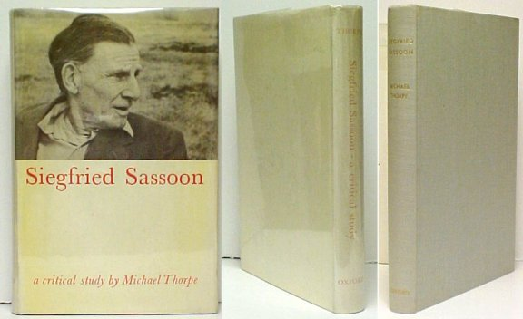 Image for Siegfried Sassoon : A Critical Study. First Edition in dustjacket
