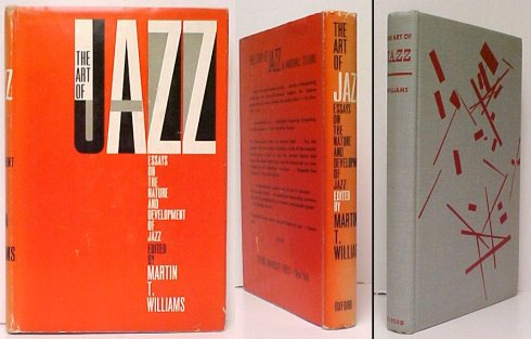 Image for Art of Jazz : Essays on the Nature and Development of Jazz.  First Edition in dustjacket.