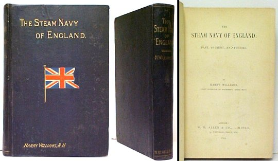 Image for The Steam Navy of England : Past, Present, and Future. First Edition