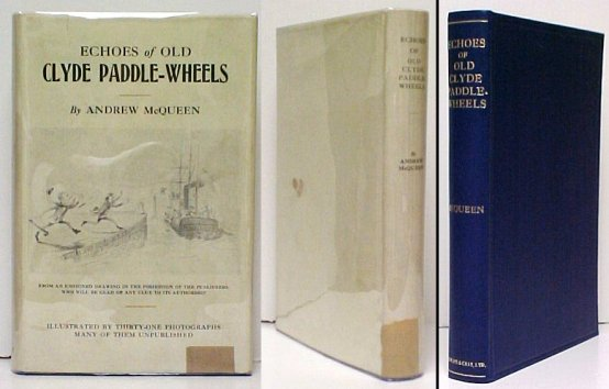 Image for Echoes of the Old Clyde Paddle-Wheels. 1st trade, in dj