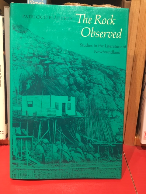 Image for The Rock Observed : Studies in the Literature of Newfoundland. First Edition in dustjacket