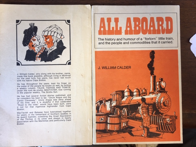 Image for All Aboard : The history and humour of a forlorn little train, and the people and commodities that it carried.  First Edition