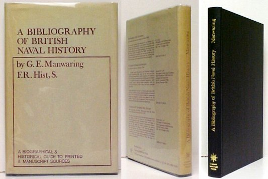 Image for Bibliography of British Naval History : A Biographical and Historical Guideto Printed and Manuscript Sources.  2d pr in dj.