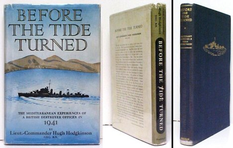 Image for Before the Tide Turned: The Mediterranean Experiences of a British Destroyer Officer in 1941.  2nd UK  in dj.