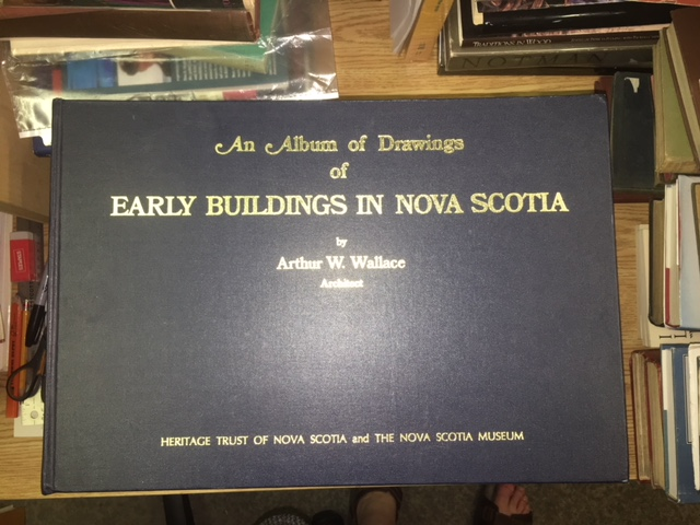 Image for An Album of Drawings of Early Buildings in Nova Scotia. First Edition, cloth