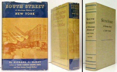 Image for South Street : A Maritime History of New York.  First Edition in dustjacket.