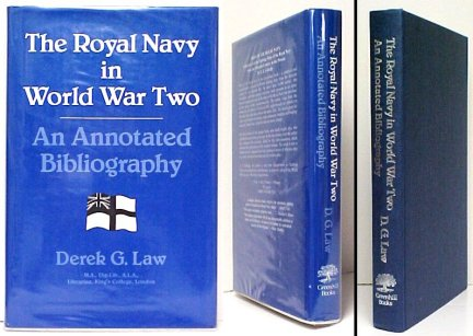 Image for Royal Navy in World War Two : An Annotated Bibliography.  First Edition in dustjacket