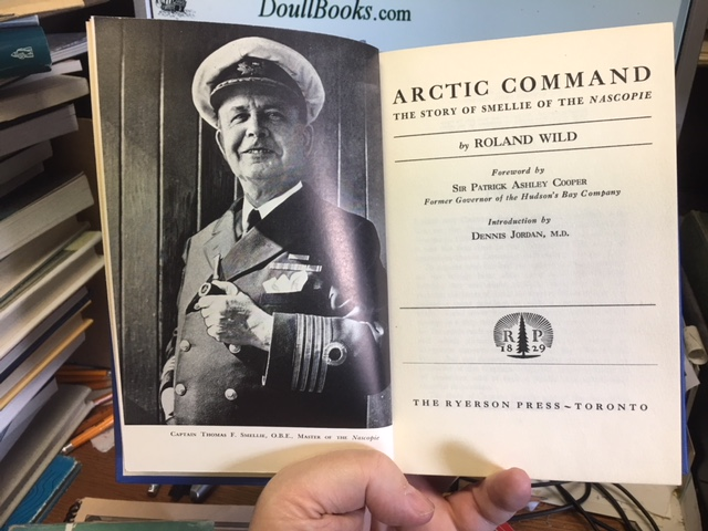 Image for Arctic Command  : The Story of Smellie of the Nascopie. First Edition
