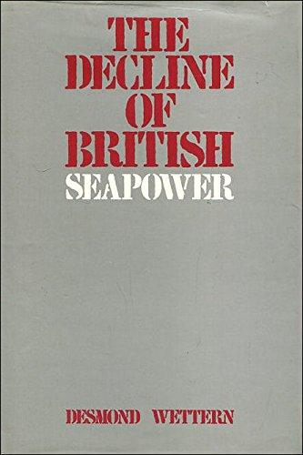 Image for Decline of British Seapower.  First Edition in dustjacket.