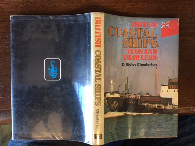 Image for British Coastal Ships : Tugs and Trawlers.  First Edition in dustjacket.