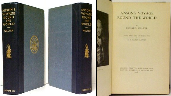 Image for Anson's Voyage Round the World. A New Edition Edited with Prefatory Notes by G.S. Laird Clowes.. Limited Edition