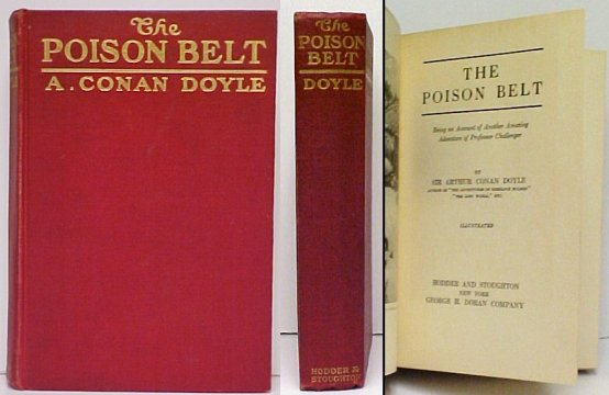 Image for Poison Belt : Being an Account of Another Amazing Adventure of Professor Challenger.  1st US no dj