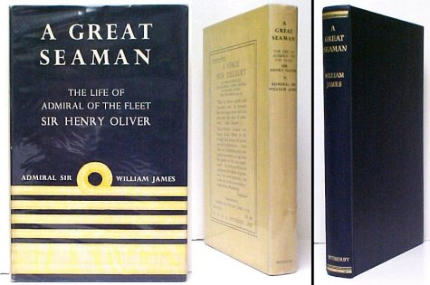 Image for Great Seaman : The Life of Admiral of the Fleet Sir Henry F. Oliver. First Edition in dustjacket.