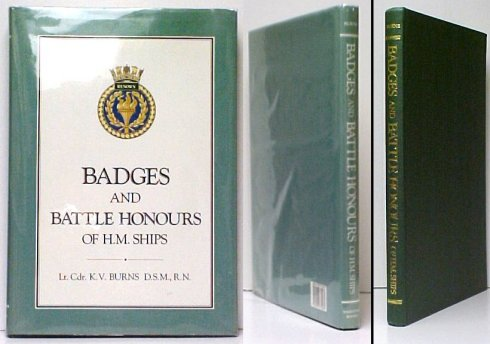 Image for Badges and Battle Honours of H.M. Ships.  in dj.