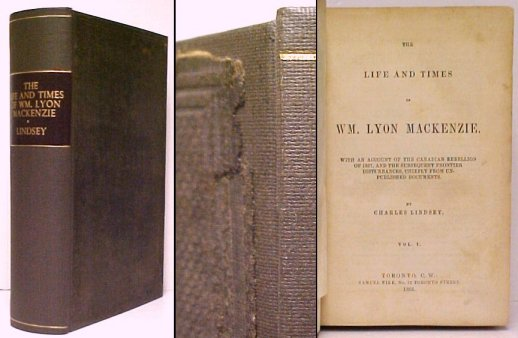 Image for Life and Times of Wm. Lyon Mackenzie. rebound