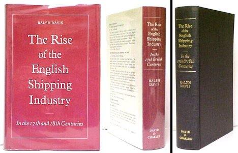 Image for Rise of the English Shipping Industry in the Seventeenth and Eighteenth Centuries.  2nd printing in dustjacket
