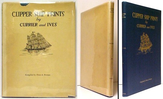 Image for Clipper Ship Prints: Including other Merchant Sailing Ships.  Limited, Numbered Edition in dustjacket