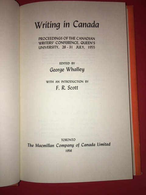 Image for Writing in Canada : Proceedings of the Canadian Writers' Conference, Queen's University, 28-31 July, 1955.  First Edition in dustjacket.