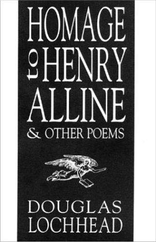 Image for Homage to Henry Alline & Other Poems.  First Edition.