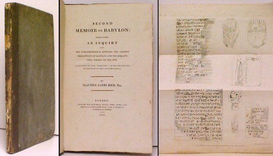 Image for Second Memoir on Babylon  : Containing an Inquiry into the Correspondence between the Ancient Descriptions of Babylon and the Remains Still Visible on the Site.. First Edition