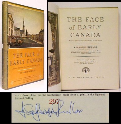 Image for Face of Early Canada: Pictures of Canada which have helped to make history.Deluxe Signed Edition in slipcase