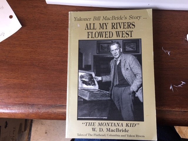 Image for All My Rivers Flowed West : Autobiography of W.D. MacBride The Montana Kid.  First Edition