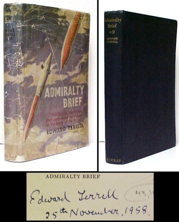 Image for Admiralty Brief : The Story of Inventions that Contributed to Victory in the Battle of the Atlantic..  1st UK, signed in dj.
