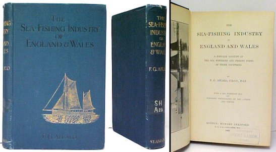 Image for Sea-Fishing Industry of England and Wales  : A Popular Account of the Sea Fisheries and Fishing Boats of those Countries.  ex-lib.