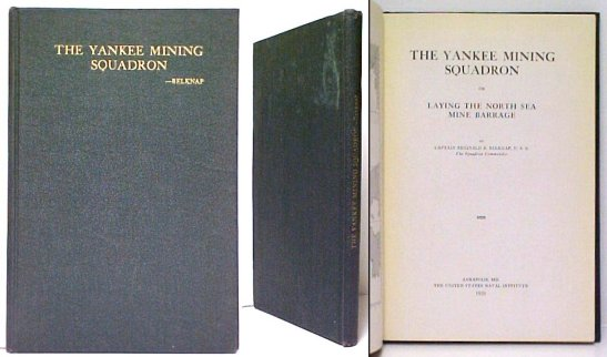 Image for Yankee Mining Squadron, or Laying the North Sea Mine Barrage. First Edition