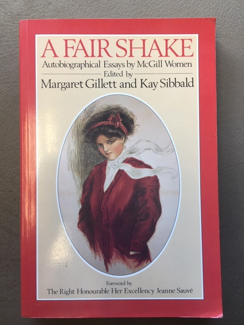 Image for A Fair Shake: Autobiographical Essays by McGill Women. First Edition