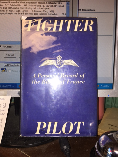 Image for Fighter Pilot: A Personal Record of the Campaign in France, September 8th, 1939 to June 13th, 1940.   6th pr in dj
