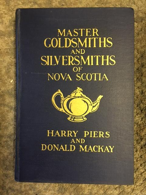 Image for Master Goldsmiths and Silversmiths of Nova Scotia and Their Marks. in dj