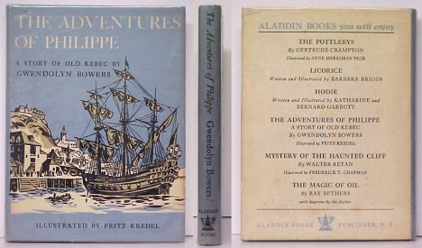 Image for Adventures of Philippe : A Story of Old Kebec.  1st US in dj signed