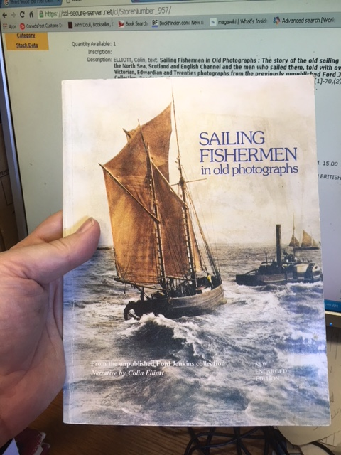 Image for Sailing Fishermen in Old Photographs : The story of the old sailing smacks of the North Sea, Scotland and English Channel and the men who sailed them,told with over 50 Victorian, Edwardian and Twenties photographs...  Revise d Edition, Paperback.