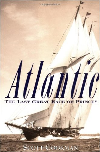 Image for Atlantic : The Last Great Race of Princes.  First Edition in dustjacket.