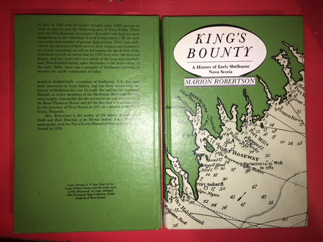 Image for King's Bounty : A History of Early Shelburne, Nova Scotia, Founded in 1783 by the Port Roseway Associates Loyalists of the American Revolution. First Edition, hardcover.