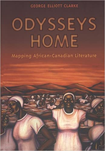Image for Odysseys Home : Mapping African-Canadian Literature. First Edition, Paperback