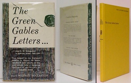Image for Green Gables Letters : From L.M. Montgomery to Ephraim Weber 1905-1909. First Edition in dustjacket.