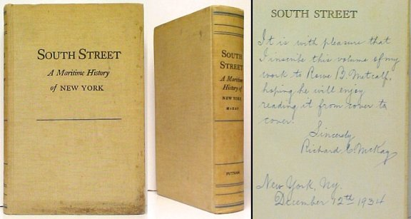 Image for South Street : A Maritime History of New York.  First Edition, Signed