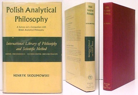 Image for Polish Analytical Philosophy ; A Survey and a Comparison with British Analytical Philosophy. First Edition in dustjacket