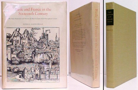 Image for Basle and France in the Sixteenth Century : The Basle Humanists and Printers in Their Contacts with Francophone Culture.  in dj