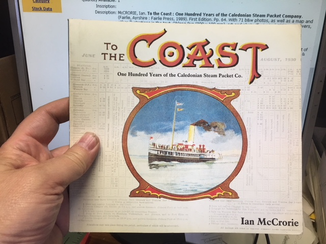 Image for To the Coast : One Hundred Years of the Caledonian Steam Packet Company. First Edition.