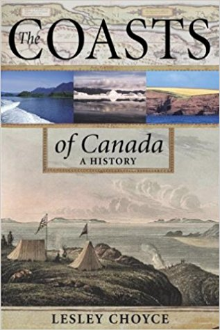 Image for The Coasts of Canada : A History.  First Edition in dustjacket