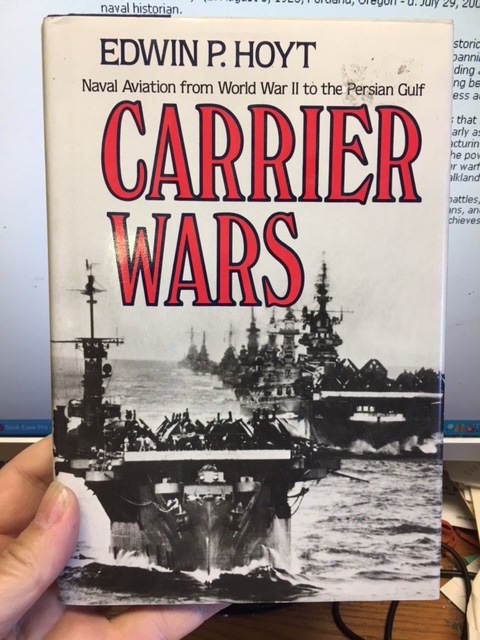 Image for Carrier Wars : Naval Aviation from World War II to the Persian Gulf. First Edition in dustjacket