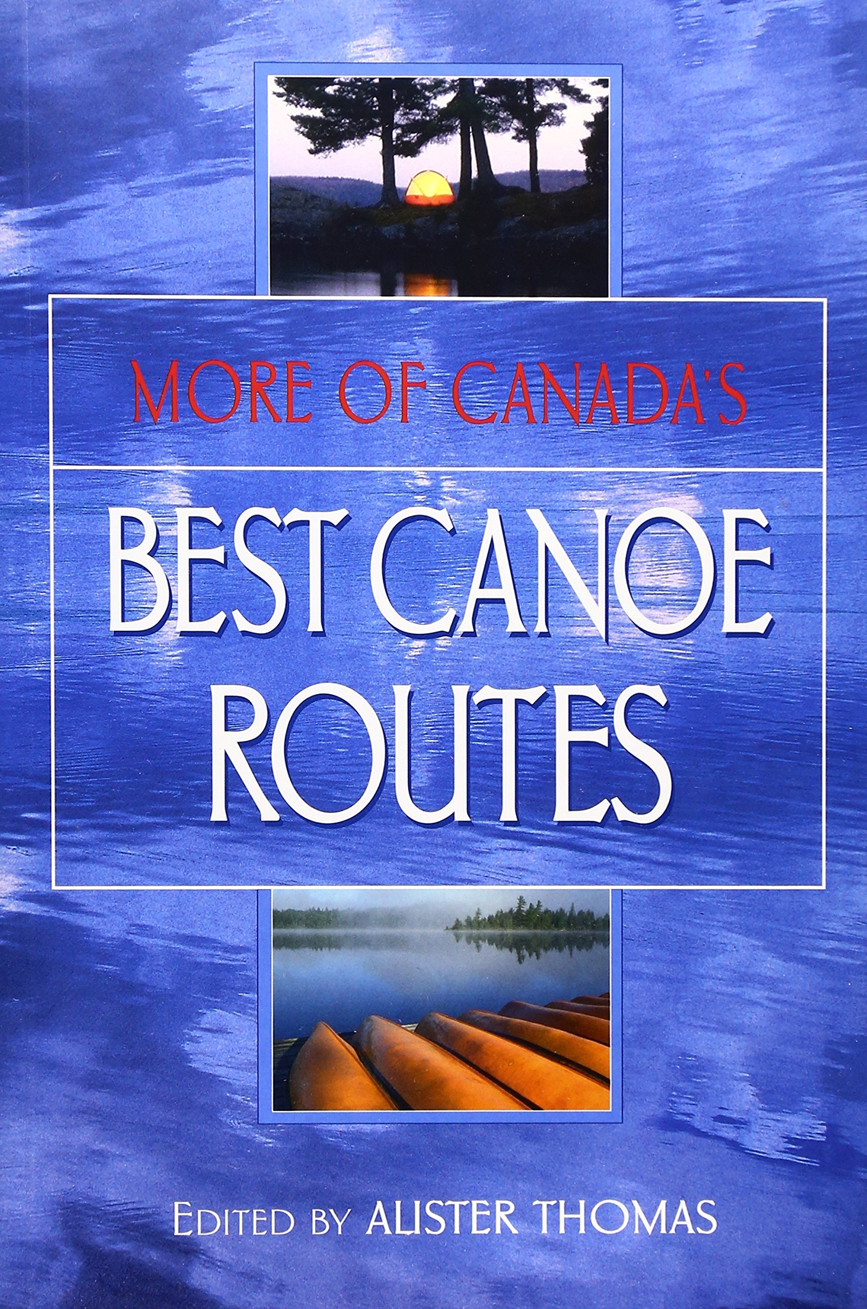 Image for More of Canada's Best Canoe Routes. First Edition.