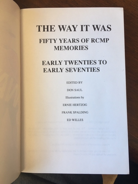 Image for The Way It Was : Fifty Years of RCMP Memories : Early Twenties to Early Seventies. First Edition