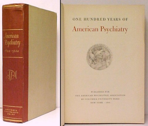 Image for One Hundred Years of American Psychiatry